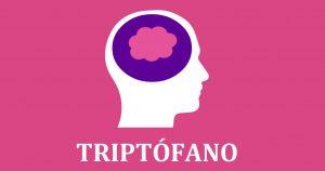 ¿El triptofano tiene efectos secundarios? Conocelos todos